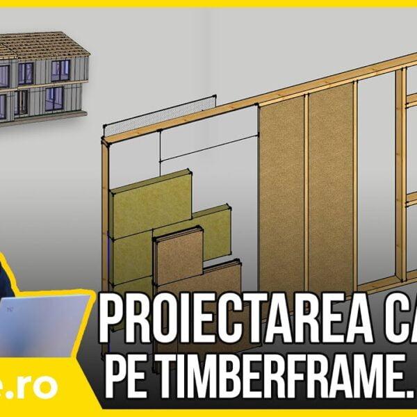    CURS    #6 – Proiectarea caselor pe timberframe